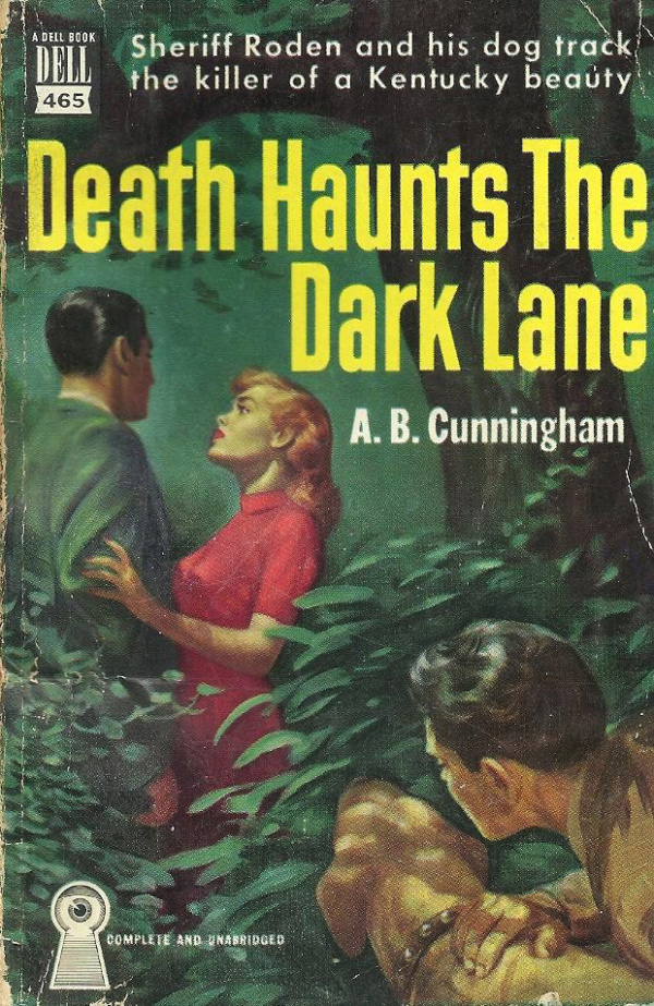A. B. Cunningham - Death Haunts the Dark Lane (1950, Dell Book #465)