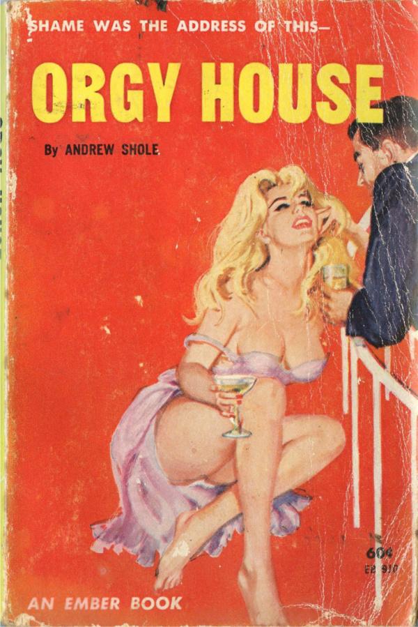 Ember Books EB910 - Orgy House (1963)