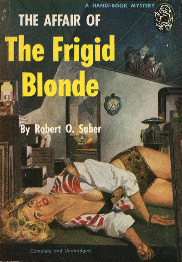The Affair of the Frigif Blonde (1950, Handi-Book #108)