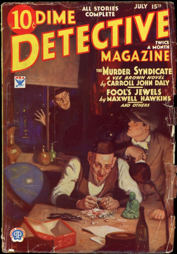 DIME DETECTIVE MAGAZINE. July 15, 1934