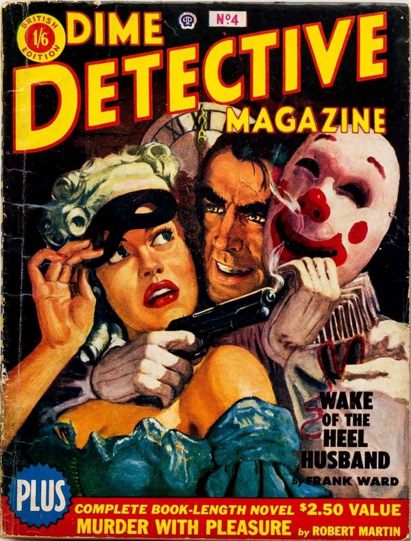 Dime Detective Magazine (UK) #4, May 1952