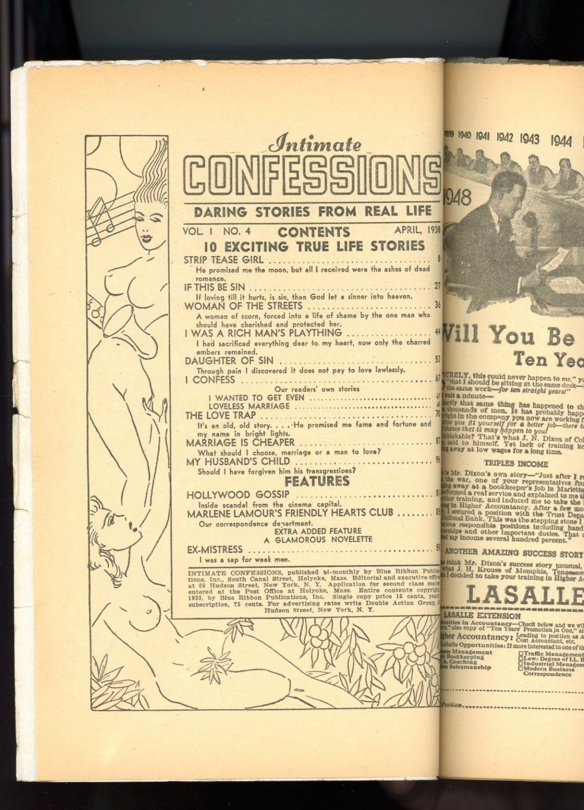 "Intimate Confessions was a cross between the love pulps and the Spicy  pulps, edited by one ""Marlene la Mour,"" with stories like Strip Tease Girl,  ..."