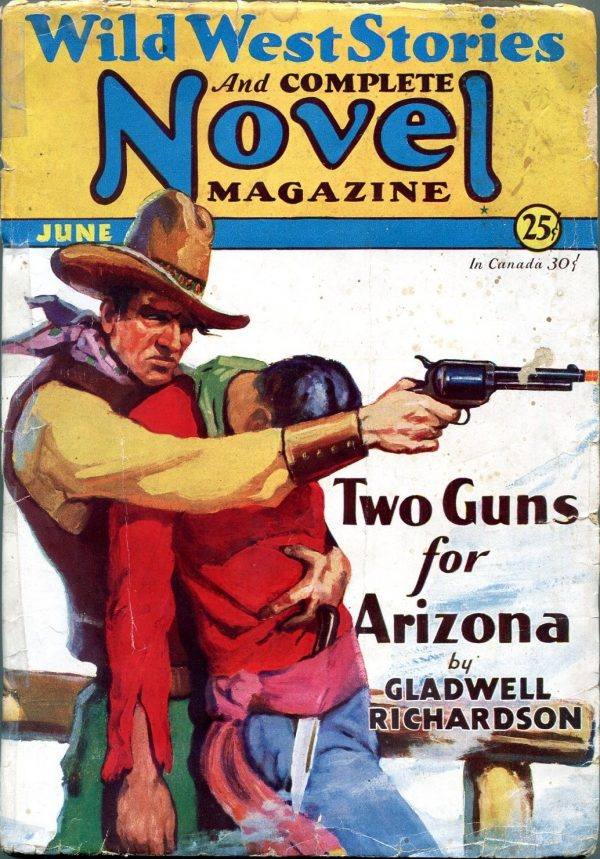 Wild West Stories And Complete Novel Magazine Issue June 1931