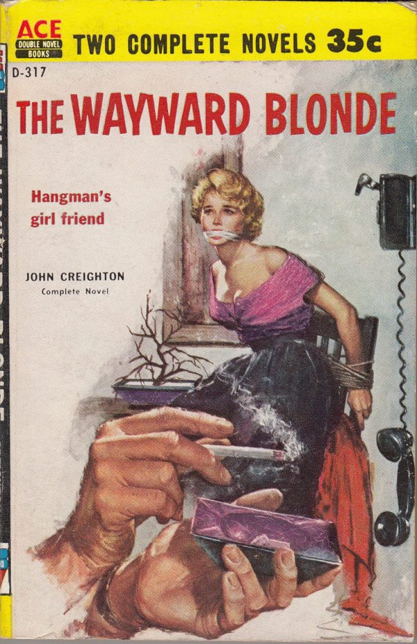 The Wayward Blonde - Ace Double Novel Books, D-317 1957