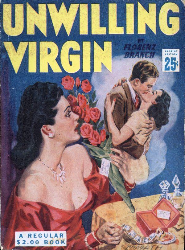 Unwilling Virgin by Florenz Branch