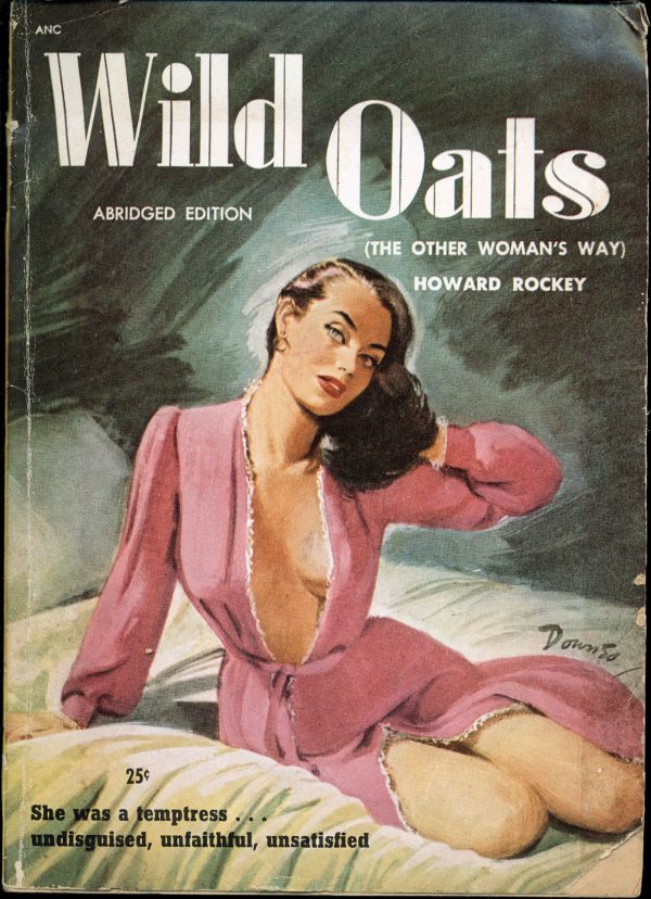 Wild Oats (The Other Woman's Way) by Howard Rockey