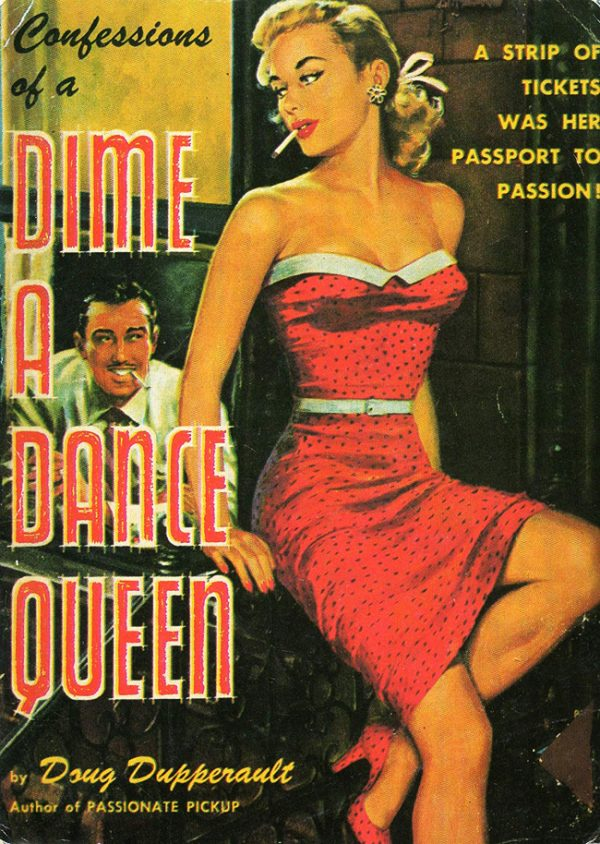 47671620832-doug-duperrault-confessions-of-a-dime-a-dance-queen-1951-quarter-books-96