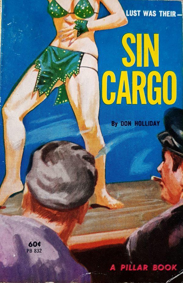 49908125926-sin-cargo-pillar-books-no-832-don-holliday-apr-1964
