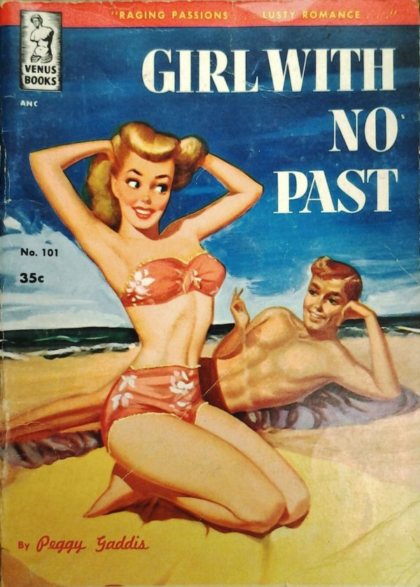 28882281768-peggy-gaddis-girl-with-no-past-1950-venus-books-101