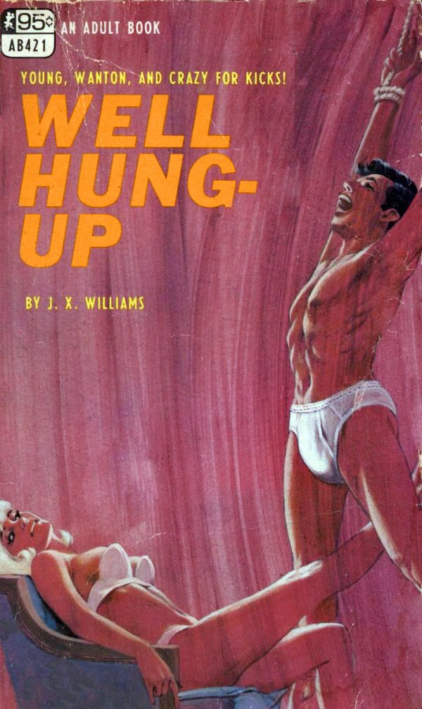 ab-0421-well-hung-up-by-j.x.-williams-eb