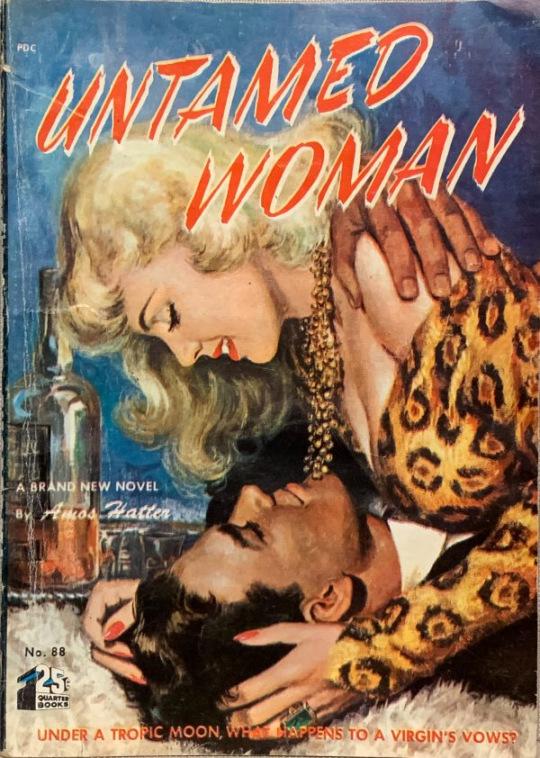 49084292976-untamed-woman-by-amos-hatter-quarter-books-no-88-paperback-original-1951-digest-size-uncredited-cover-art