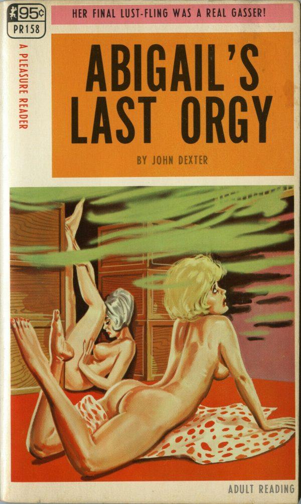 Pleasure Reader PR158 - 1968 - Abigail's Last Orgy