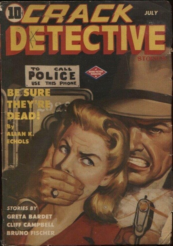 Crack Detective 1944 July