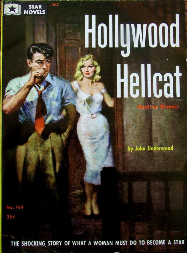 Hollywood Hellcat, Star Novels #764, c. 1956