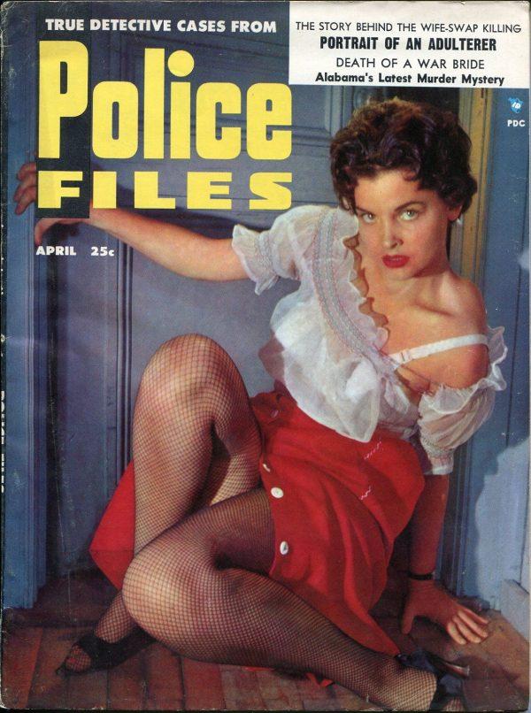 Police Files April 1955