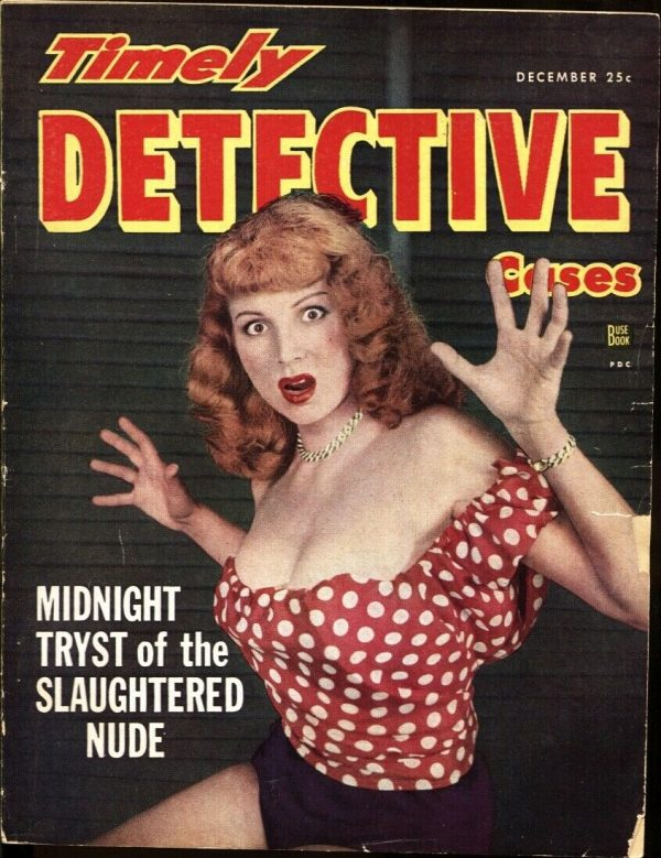 Timely Detective Cases Magazine December 1949