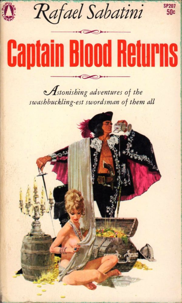 36538758134-rafael-sabatini-captain-blood-returns-1963-popular-library-sp207-cover-art-by-robert-mcginnis