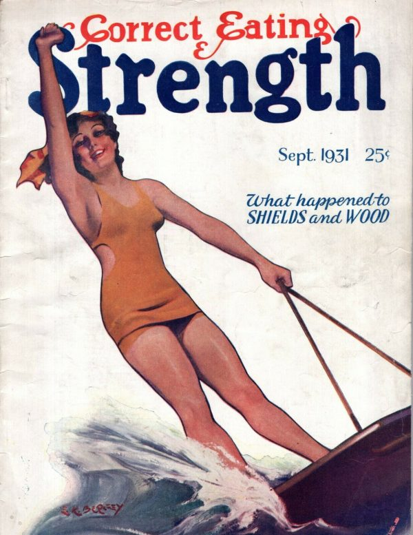 Correct Eating & Strength September 1931