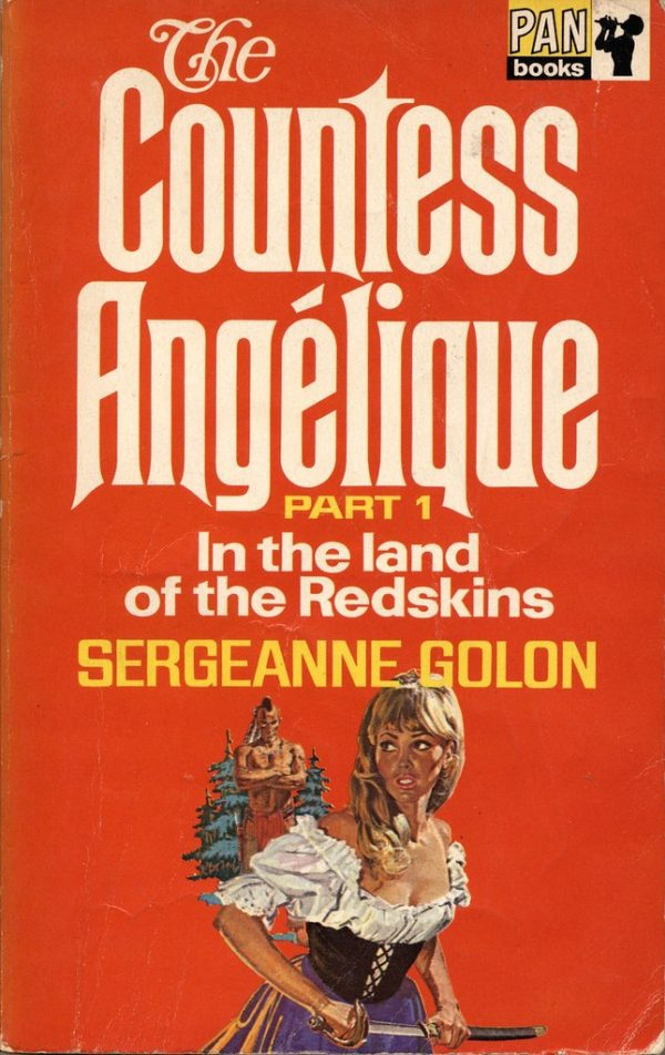 9024952364-the-countess-angelique-part-1-in-the-land-of-the-redskins-by-sergeanne-golon-pan-1969