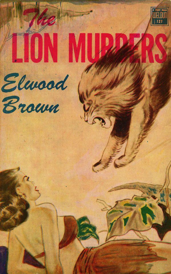 51194496628-weldun-books-127-elwood-brown-the-lion-murders